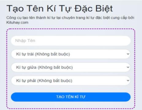 Cách tạo tên với trang web tạo kí tự đặc biệt Kituhay vô cùng đơn giản